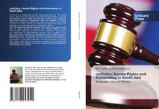 Bookcover of Judiciary, Human Rights and Governance in South Asia