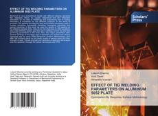 Bookcover of EFFECT OF TIG WELDING PARAMETERS ON ALUMINUM 5052 PLATE