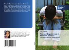 Provider Experiences of Aftercare Services的封面
