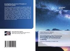 Capa do livro de Investigating the Common Principles of Contractual Liability