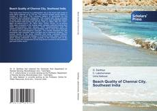Bookcover of Beach Quality of Chennai City, Southeast India