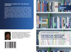 Bookcover of THEORETICAL ASPECTS OF THE ENGLISH LANGUAGE