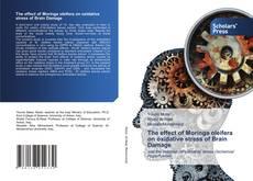 Portada del libro de The effect of Moringa oleifera on oxidative stress of Brain Damage