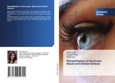Bookcover of Rehabilitation of Auricular, Nasal and Orbital Defects