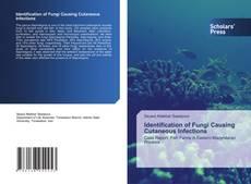 Identification of Fungi Causing Cutaneous Infections kitap kapağı