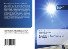 Feasibility of Solar Tracking for PV Panels的封面
