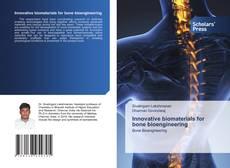 Bookcover of Innovative biomaterials for bone bioengineering
