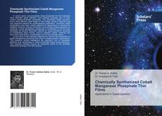 Chemically Synthesized Cobalt Manganese Phosphate Thin Films的封面