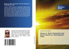 Bookcover of Study of Solar Transients and their Impacts on Geomagnetic Field