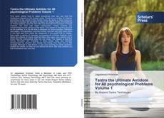 Portada del libro de Tantra the Ultimate Antidote for All psychological Problems Volume 1
