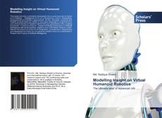 Modelling Insight on Virtual Humanoid Robotics kitap kapağı