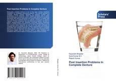 Capa do livro de Post Insertion Problems In Complete Denture