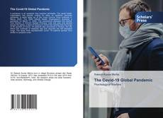 Bookcover of The Covid-19 Global Pandemic