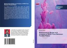Capa do livro de Mathematical Model and Analysis of MHD Flow Between Parallel Plates