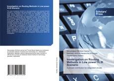 Capa do livro de Investigation on Routing Methods in Low power VLSI Scenario