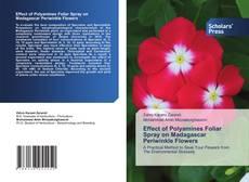 Effect of Polyamines Foliar Spray on Madagascar Periwinkle Flowers的封面