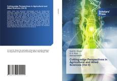 Bookcover of Cutting-edge Perspectives in Agricultural and Allied Sciences (Vol II)