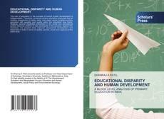 EDUCATIONAL DISPARITY AND HUMAN DEVELOPMENT的封面