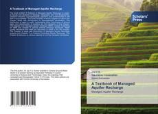 Borítókép a  A Textbook of Managed Aquifer Recharge - hoz