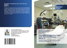Bookcover of Principles of Intensive Care, CCU, ICU and Dialysis (Book 1)