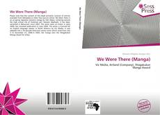 Buchcover von We Were There (Manga)
