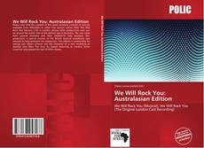Bookcover of We Will Rock You: Australasian Edition