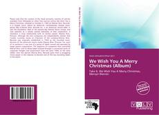 Bookcover of We Wish You A Merry Christmas (Album)
