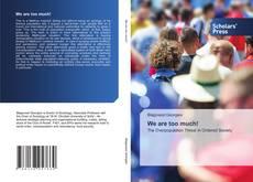 Capa do livro de We are too much!