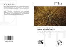 Bookcover of Weak Mindedness