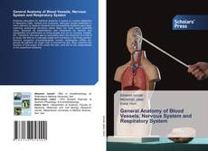 Capa do livro de General Anatomy of Blood Vessels, Nervous System and Respiratory System
