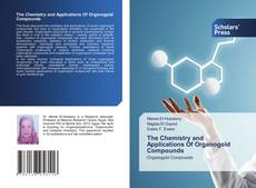 Buchcover von The Chemistry and Applications Of Organogold Compounds