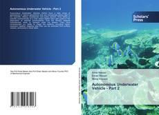 Bookcover of Autonomous Underwater Vehicle - Part 2