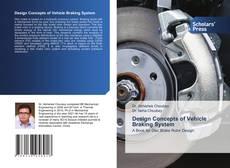 Copertina di Design Concepts of Vehicle Braking System