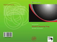 Bookcover of Weale'S Running Frog