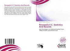 Bookcover of Persepolis F.C. Statistics And Records