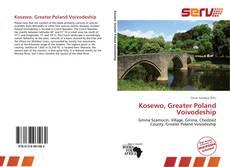 Bookcover of Kosewo, Greater Poland Voivodeship