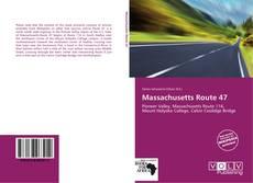 Bookcover of Massachusetts Route 47