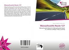 Bookcover of Massachusetts Route 127