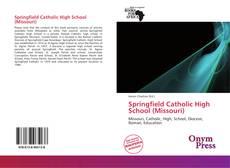 Bookcover of Springfield Catholic High School (Missouri)