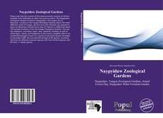 Bookcover of Naypyidaw Zoological Gardens
