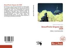 Buchcover von Bewaffnete Organe der DDR