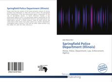 Bookcover of Springfield Police Department (Illinois)