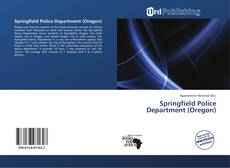Bookcover of Springfield Police Department (Oregon)