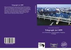 Bookcover of Telegraph Act 1899