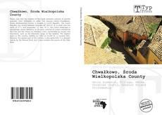 Bookcover of Chwałkowo, Środa Wielkopolska County