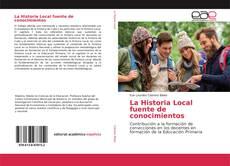 Buchcover von La Historia Local fuente de conocimientos