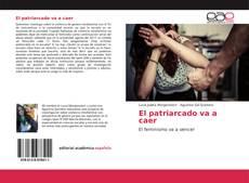 Buchcover von El patriarcado va a caer