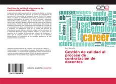 Bookcover of Gestión de calidad al proceso de contratación de docentes