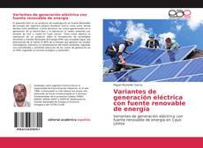 Обложка Variantes de generación eléctrica con fuente renovable de energía