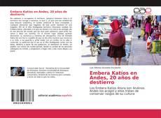 Bookcover of Embera Katíos en Andes, 20 años de destierro